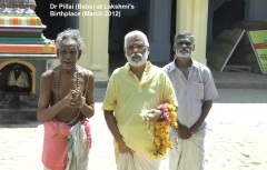 Dr Pillai at Goddess Lakshmi's Birthplace (India, March 2012)