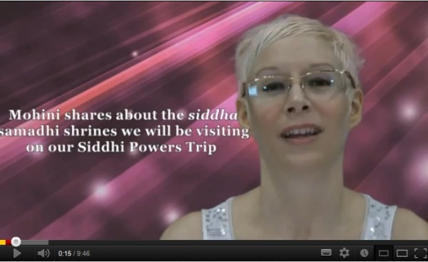 Click here to watch Mohini give a detailed itinerary of our siddhi powers trip
