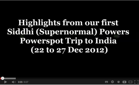 Click on picture to watch Siddhi Powers Powerspot Trip 2012 video