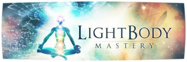 Light Body Mastery (edit)